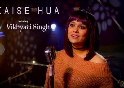 Vikhyati Singh – Kaise Hua
